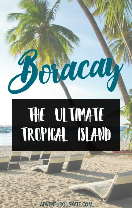 Boracay: The Ultimate Tropical Island