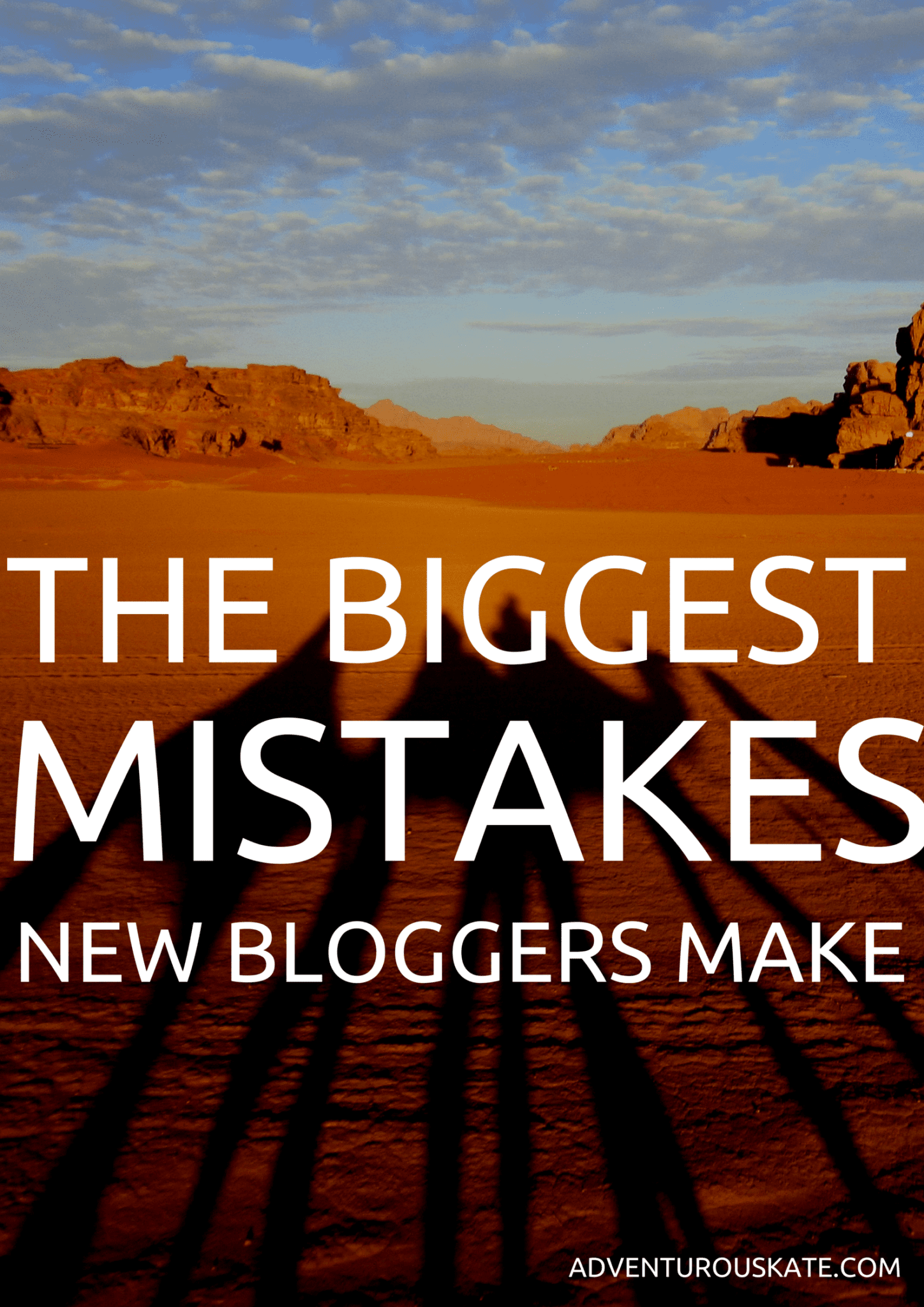 THE BIGGEST MISTAKES