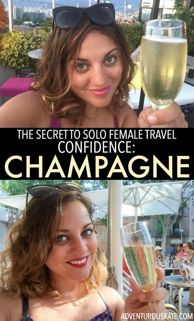 The Key to Solo Female Travel Confidence: Champagne