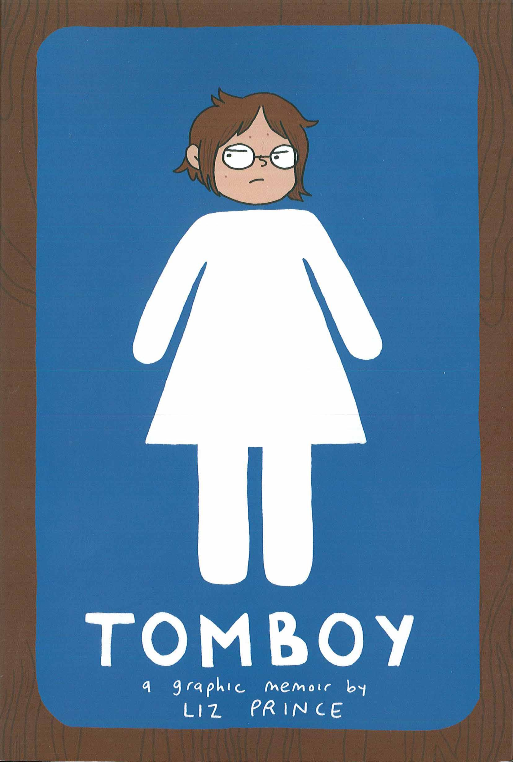 Tomboy Liz Prince