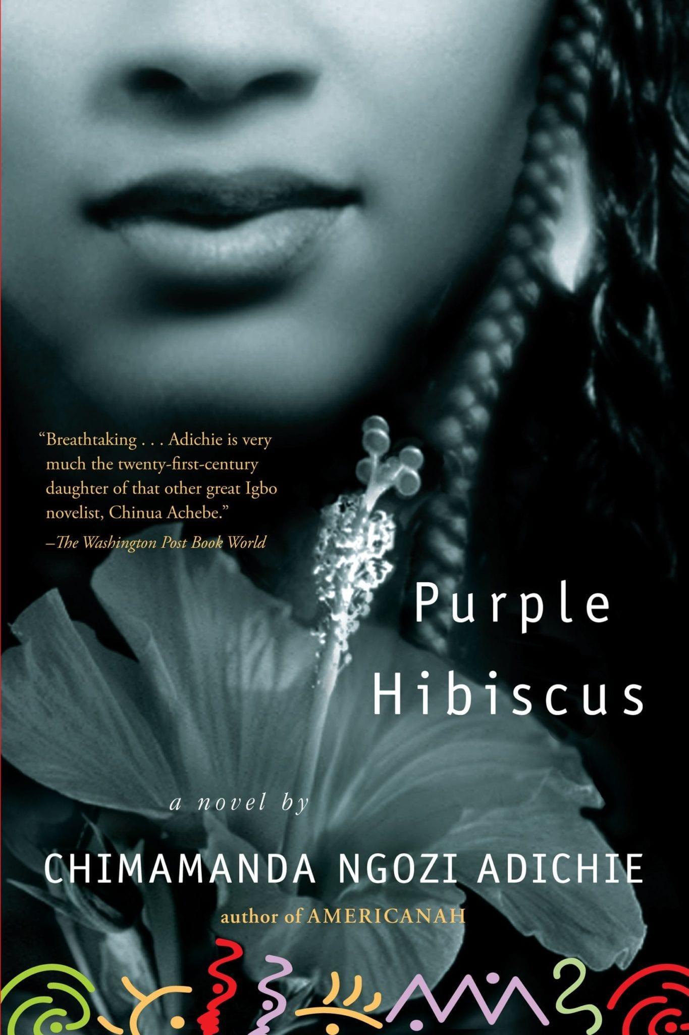 Purple Hibiscus Chimamanda Ngozi Adichie