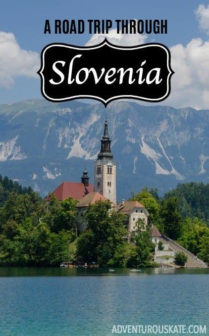 A Road Trip Through Slovenia
