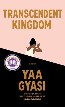 Transcendent Kingdom by Yaa Gyasi. The cover has a drawn image of a Black woman praying.
